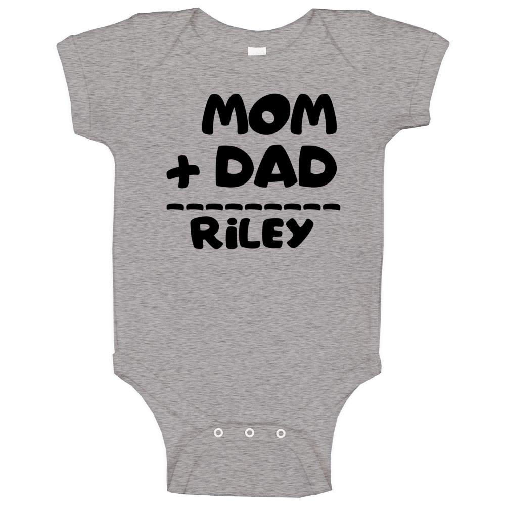 Mom Plus Dad Equals Riley Baby One Piece