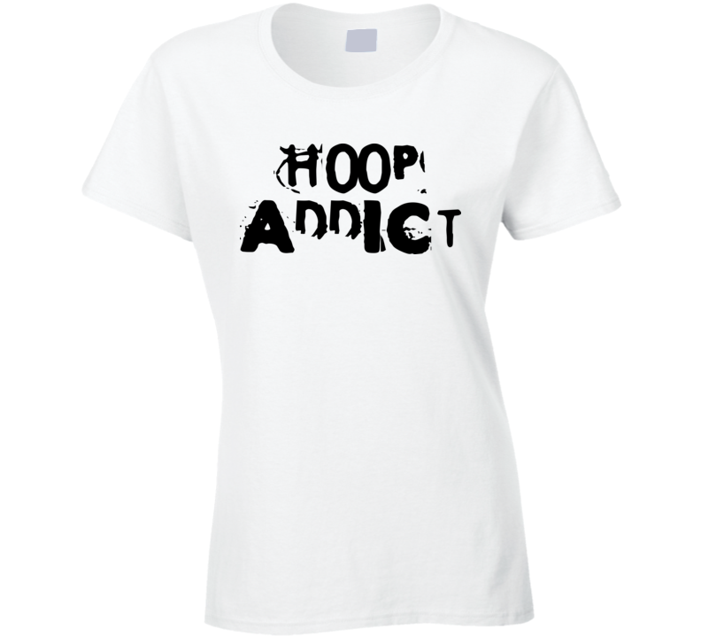 Womans - Hoop Addict T Shirt