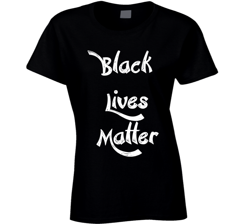 Womans - Black Lives Matter - Large Print T Shirt