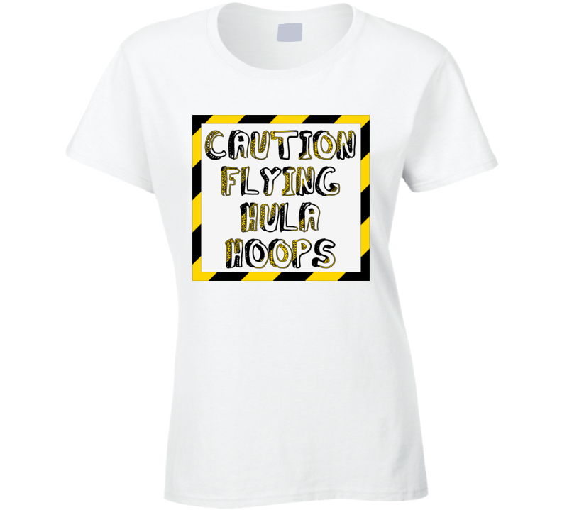 Caution Flying Hula Hoops - Hoop Dance Shirt