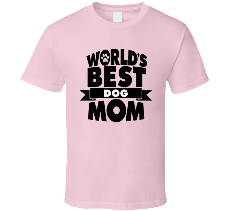 Best Dog Mom Classic Pink 0720 T Shirt