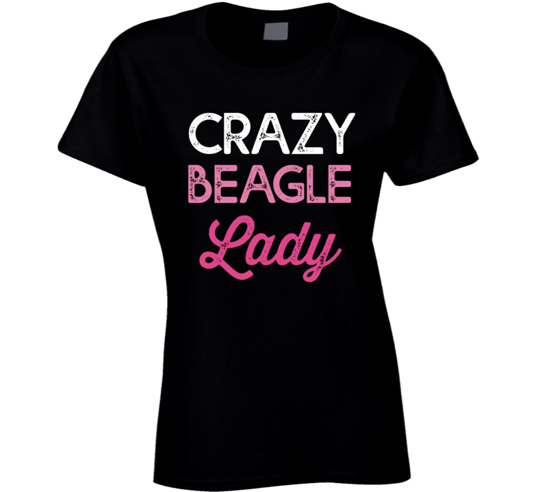 Crazy Beagle Ladies T Shirt