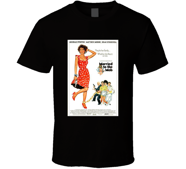 Married To The Mob Retro Movie Poster Fan T Shirt