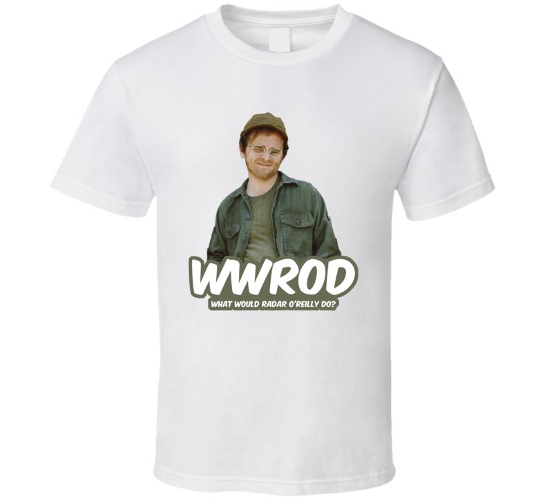 Wwrod What Would Radar O'reilly Do Mash Fan T Shirt