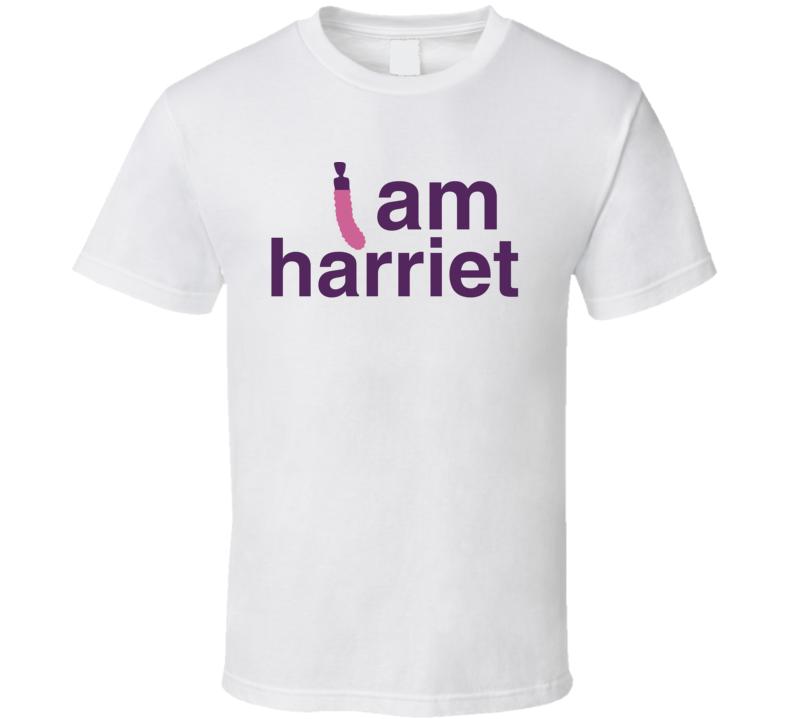 I Am Harriet Vibrator Grace And Frankie Netflix Original Fan T Shirt