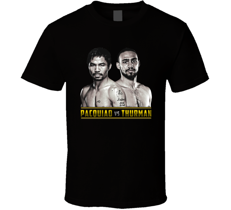Pacquio Vs Thurman Fight Welterweight T Shirt T Shirt