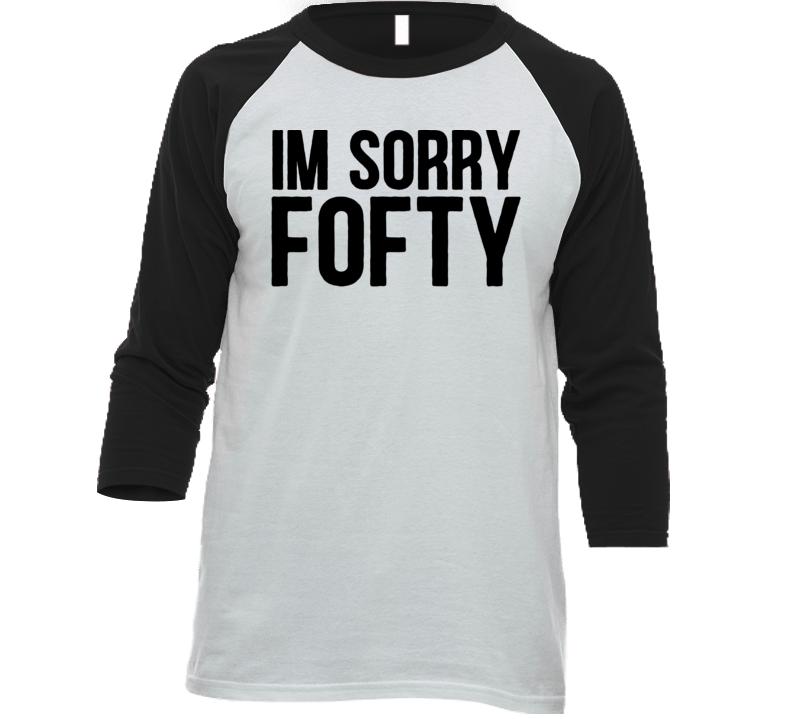 5be3bdeb48 Rapper Agent I'm Sorry Fofty Funny Music Raglan T Shirt