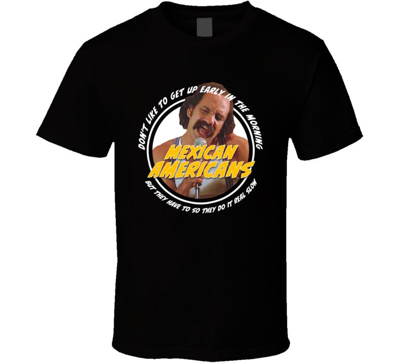 Cheech And Chong Mexican Americans Song T Shirt