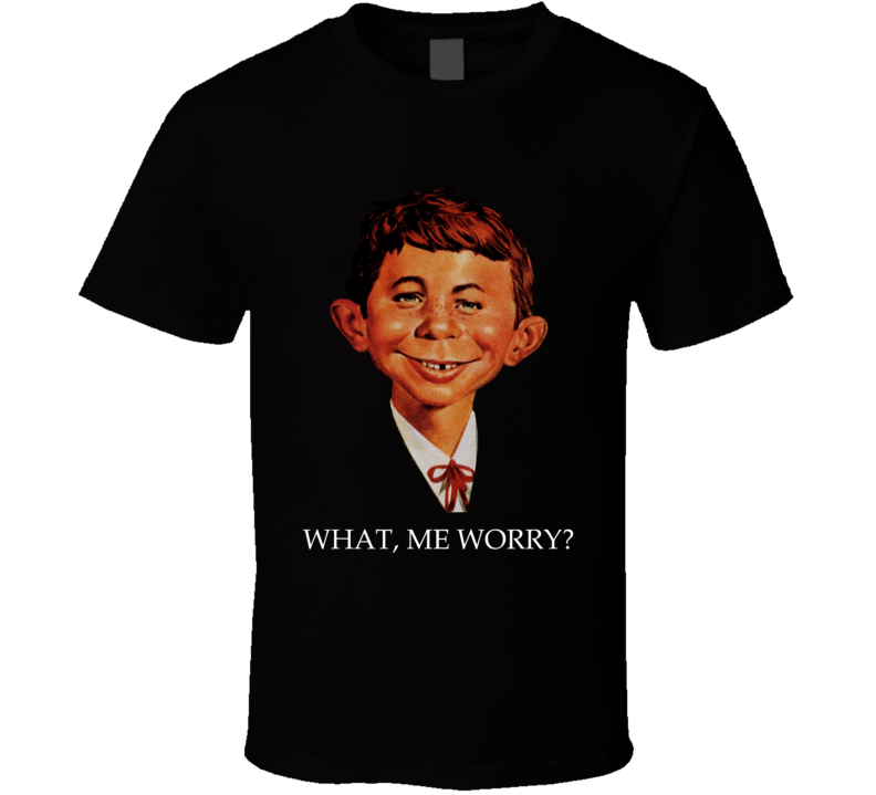 Alfred E Neuman Mad Magazine What Me Worry Portrait Comic Funny T Shirt