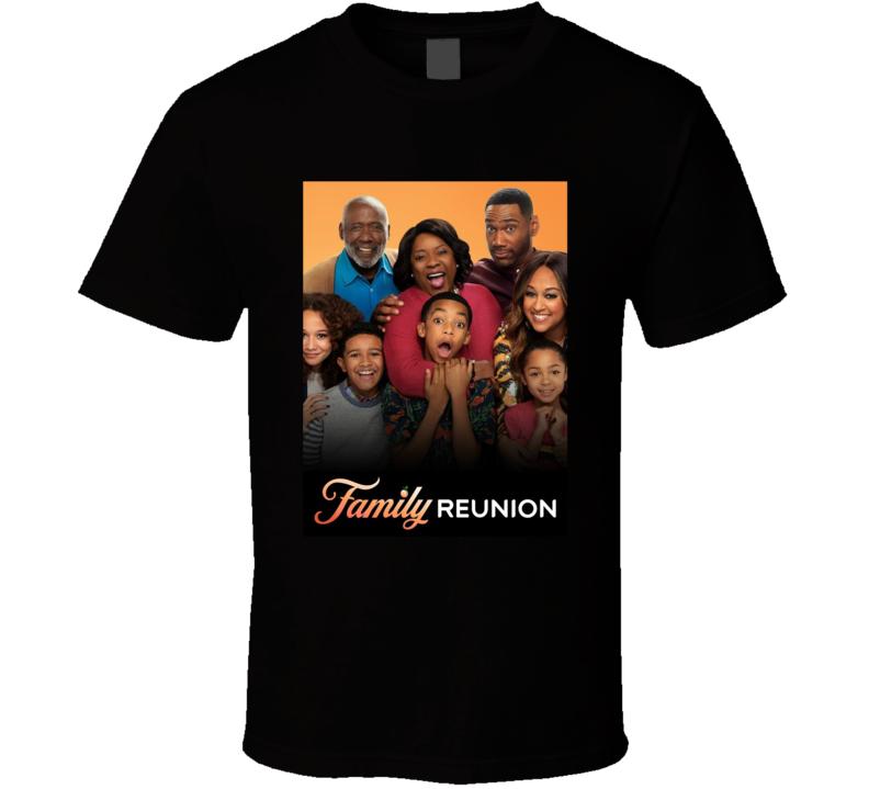 Family Reunion Netflix Original Series Poster Fan T Shirt