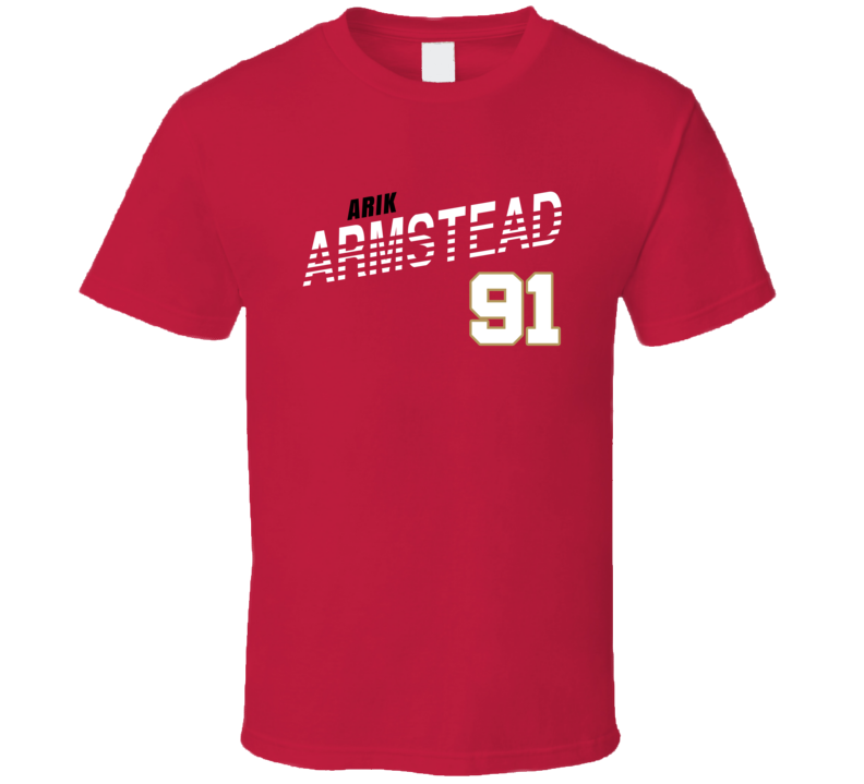 Arik Armstead 91 Favorite Player San Francisco Football Fan T Shirt