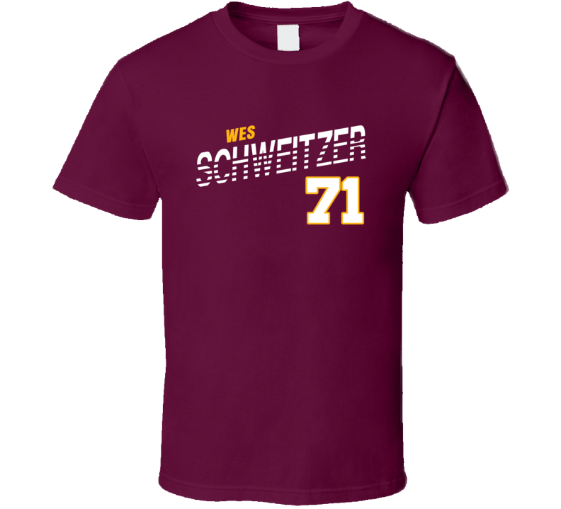 Wes Schweitzer 71 Favorite Player Washington Football Fan T Shirt
