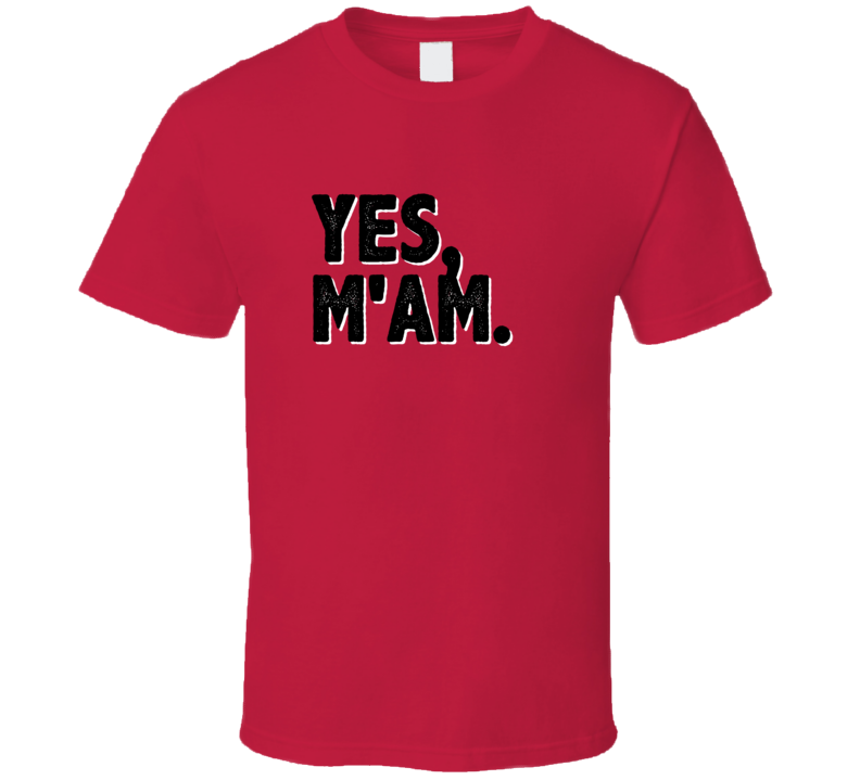 Yes MAm Simple Graphic Text Themed 2 Word Quote T Shirt