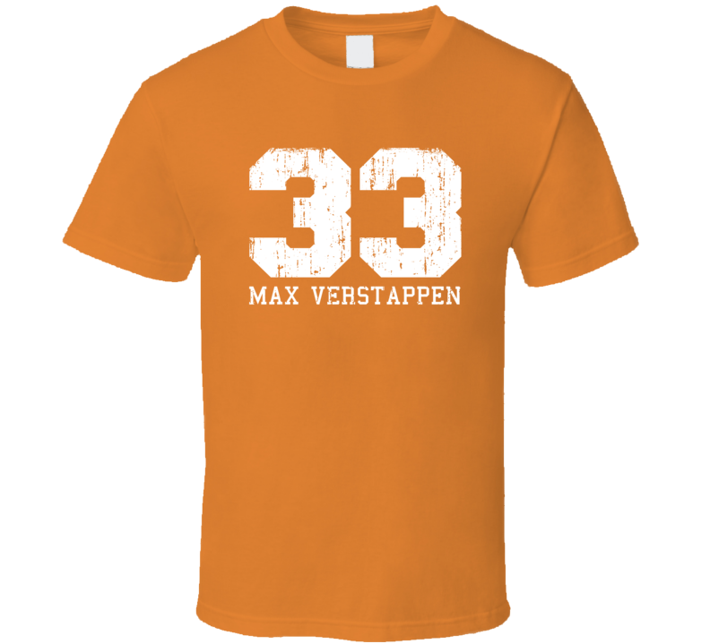 Max Verstappen #33 Formula 1 Driver Fan Worn Look Cool Sports T Shirt