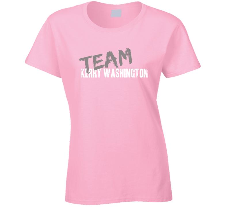 Team Kerry Washington Top Actress Worn Look Cool Movie Ladies T Shirt