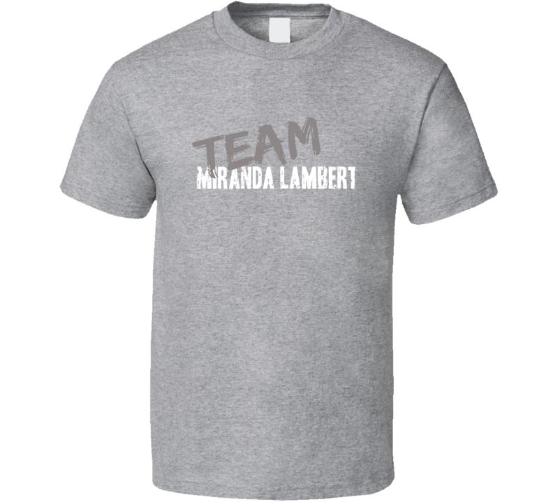 Team Miranda Lambert Top Country Music Artist Worn Look Cool T Shirt