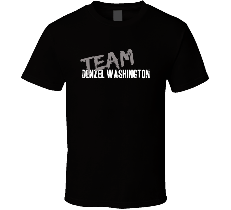 Team Denzel Washington Top Actor Celebrity Worn Look Movie T Shirt