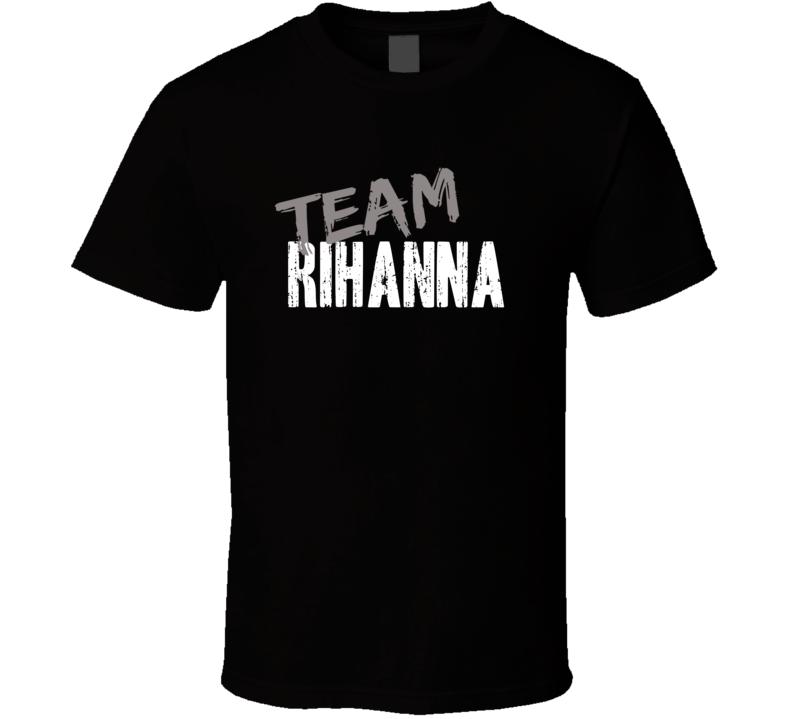 Team Rihanna Top Reggae Music Artist Worn Look Celebrity Cool T Shirt