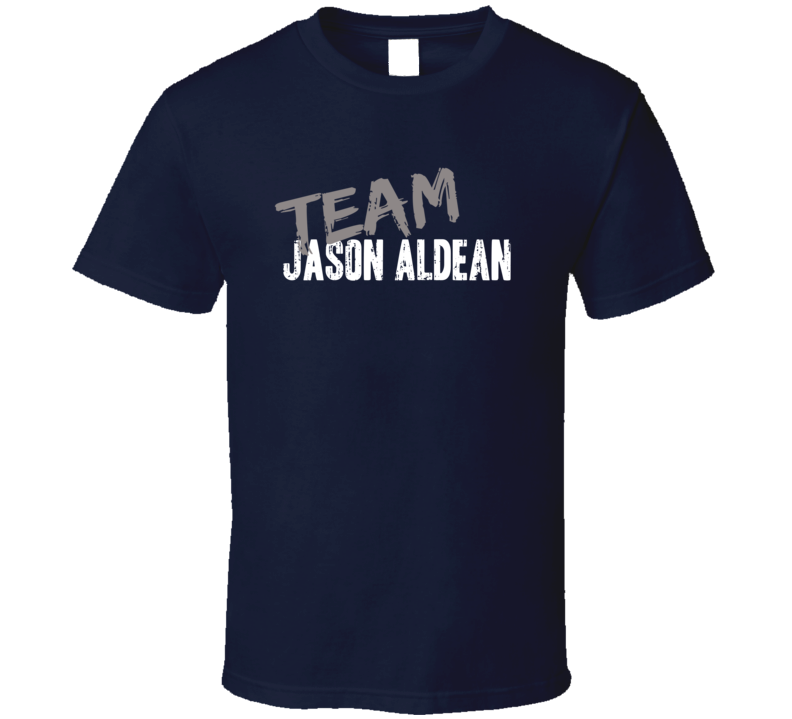 Team Jason Aldean Top Country Music Artist Worn Look Celebrity T Shirt