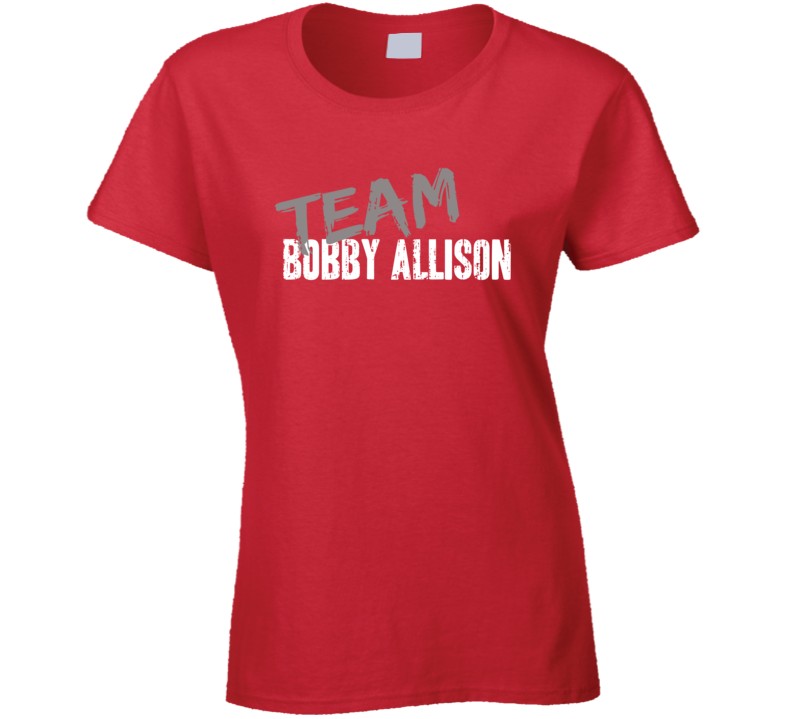 Team Bobby Allison Retired Nascar Driver Fan Worn Look Ladies T Shirt