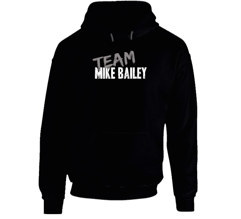 Team Mike Bailey WWE Wrestling Fan Worn Look Cool Sports Hoodie