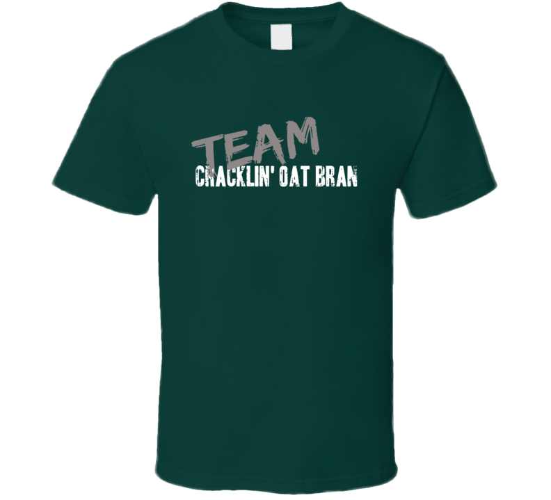 Team Cracklin' Oat Bran Breakfast Cereal Worn Look Cool Gift T Shirt