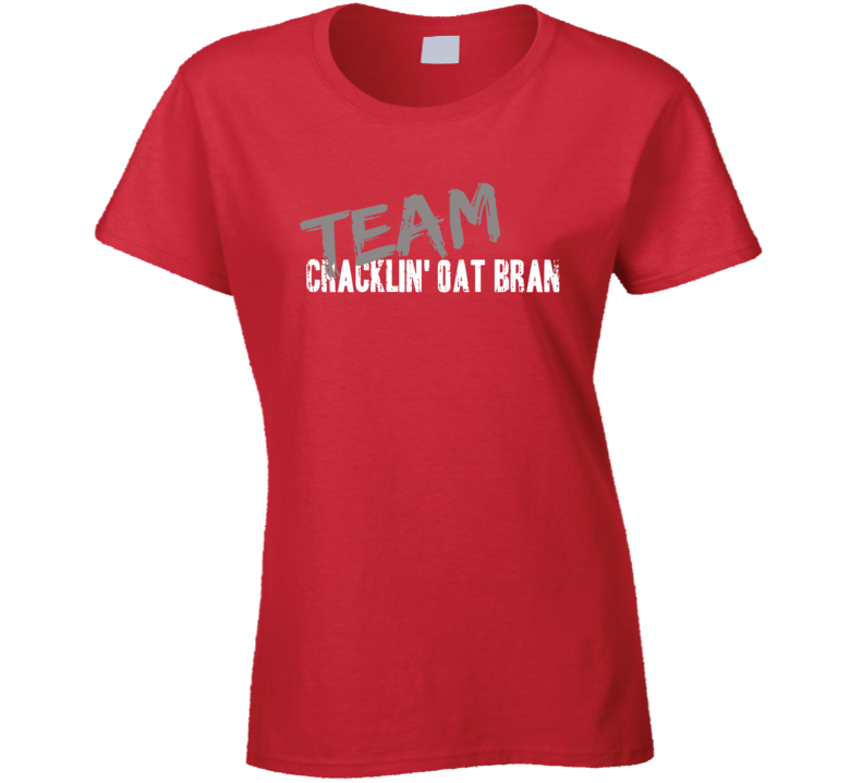 Team Cracklin' Oat Bran Breakfast Cereal Worn Look Gift Ladies T Shirt