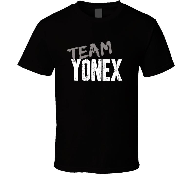 Team Yonex Badminton Sports Equipment Brands Worn Look Cool T Shirt