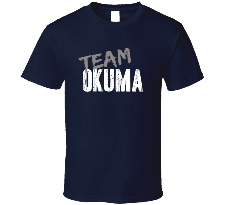 Team Okuma Fishing Sports Equipment Brands Worn Look Cool T Shirt