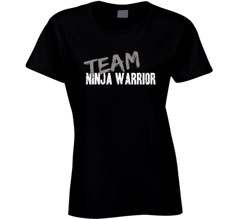 Team Ninja Warrior TV Show Fan Worn Look Hip Gift Ladies T Shirt