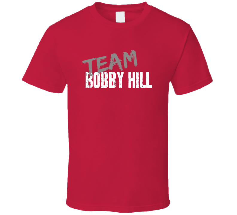 Team Bobby Hill King of the Hill TV Show Character Worn Look T Shirt