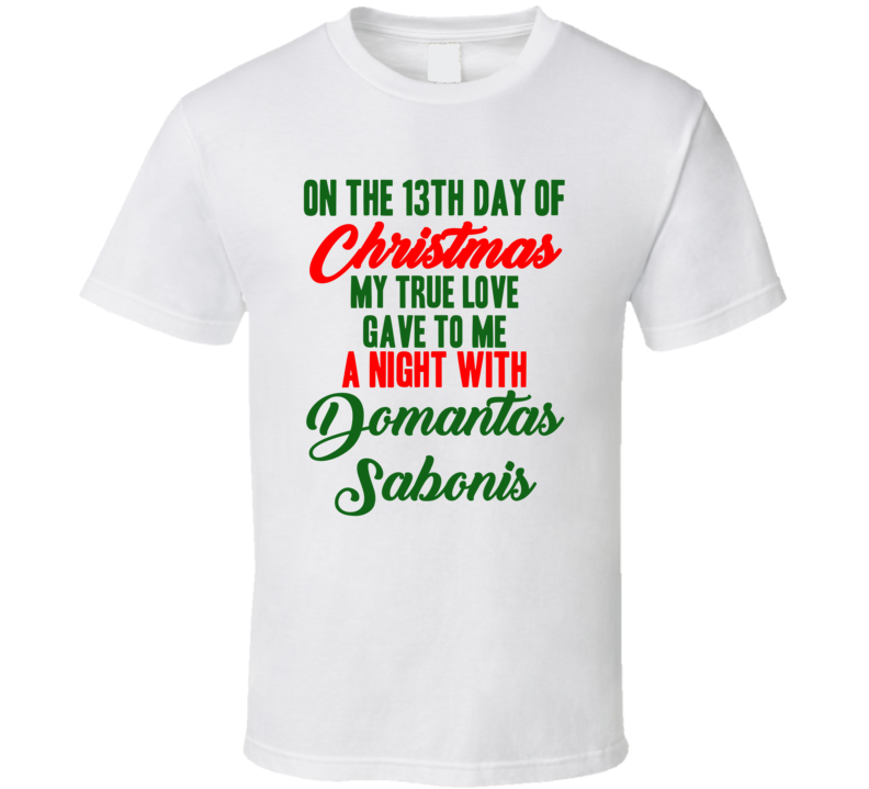 Domantas Sabonis Basketball Fan Christmas Gift Funny Cool T Shirt