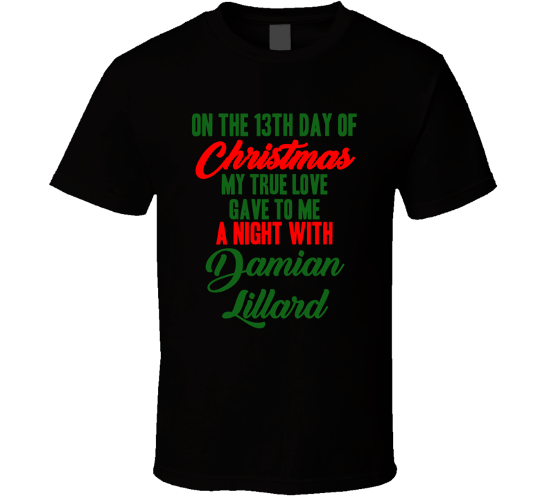 Damian Lillard Basketball Fan Christmas Gift Funny Cool T Shirt