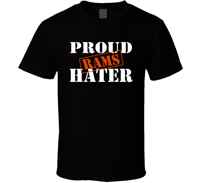 Proud Rams Hater Chicago Football Sports Fan Funny  T Shirt