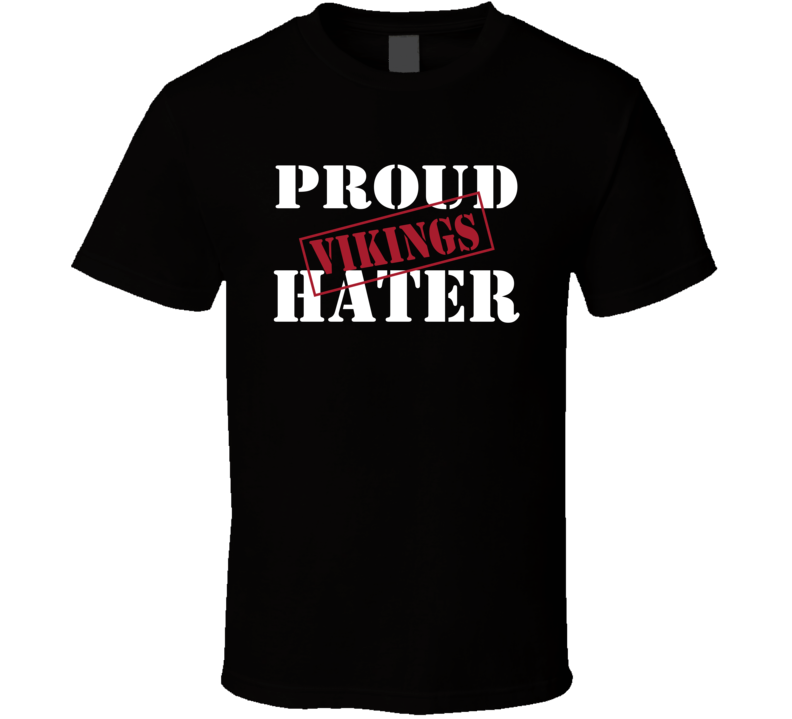 Proud Vikings Hater Atlanta Football Sports Fan Funny  T Shirt