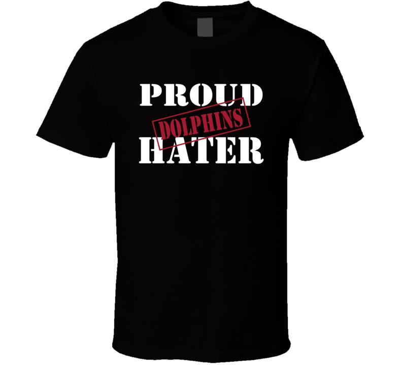 Proud Dolphins Hater Atlanta Football Sports Fan Funny  T Shirt