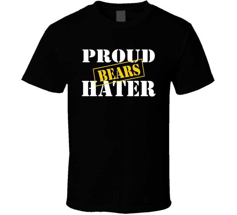 Proud Bears Hater Los Angeles Football Sports Fan Funny T Shirt