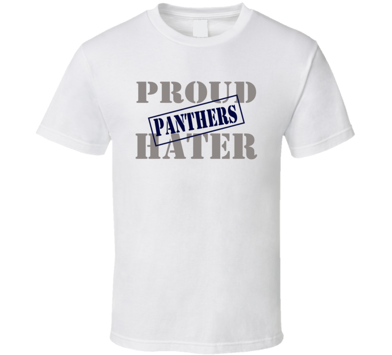 Proud Panthers Hater Dallas Football Sports Fan Funny T Shirt