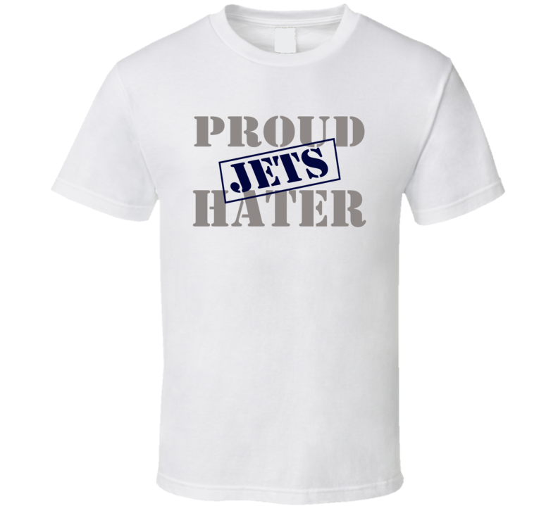 Proud Jets Hater Dallas Football Sports Fan Funny T Shirt
