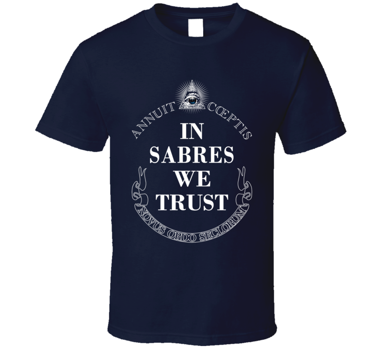 In Sabres We Trust Buffalo Hockey Fan Sports T Shirt