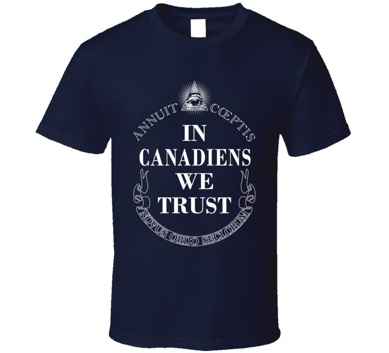 In Canadiens We Trust Montreal Hockey Fan Sports T Shirt