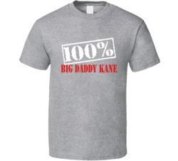Big Daddy Kane 100 Percent Rap Hip Hop T Shirt