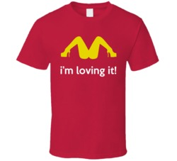 I'm Loving It Funny Stripper Girls T Shirt