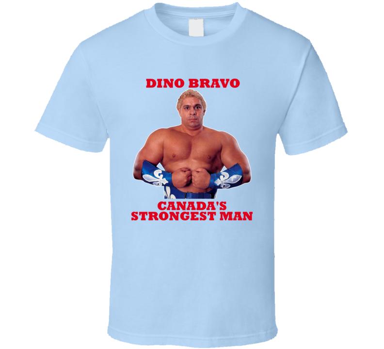 Dino Bravo Wrestling Canada Strongest Man T Shirt