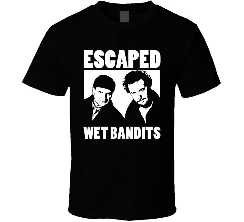 Escaped Wet Bandits Home Alone T Shirt