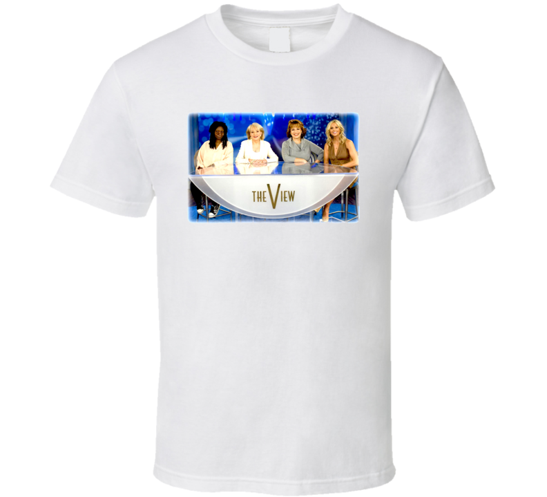The View Tv Show T Shirt