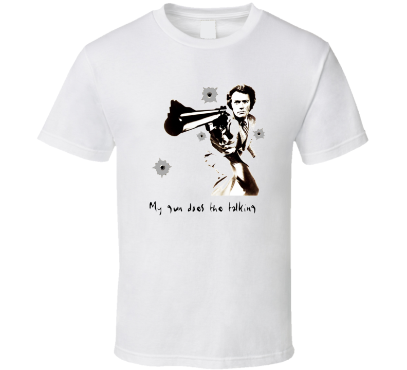 Dirty Harry My Gun Does The Talking Bullet Holes T Shirt