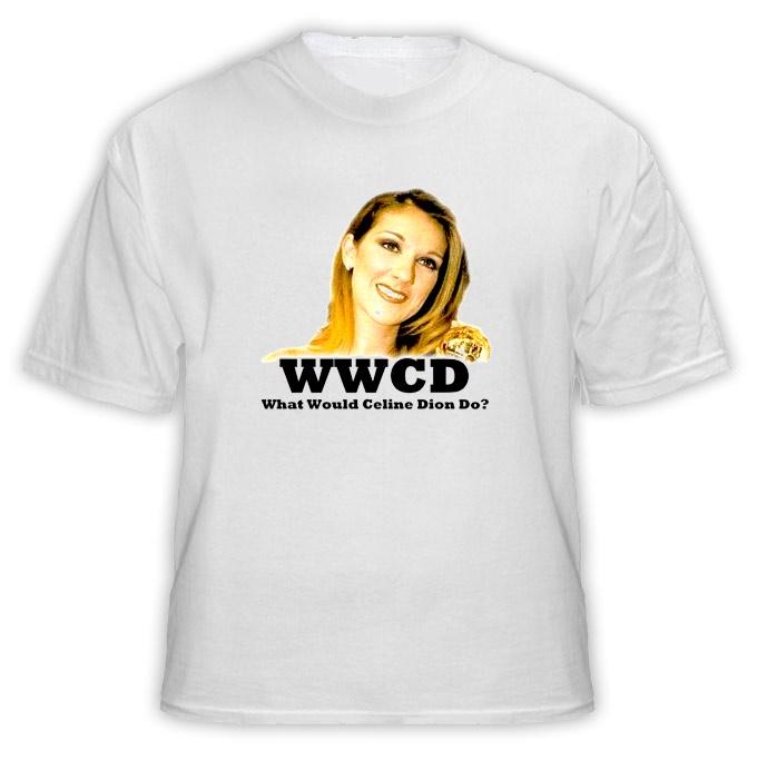 Celine Dion French Canadian Singer WWJD T Shirt