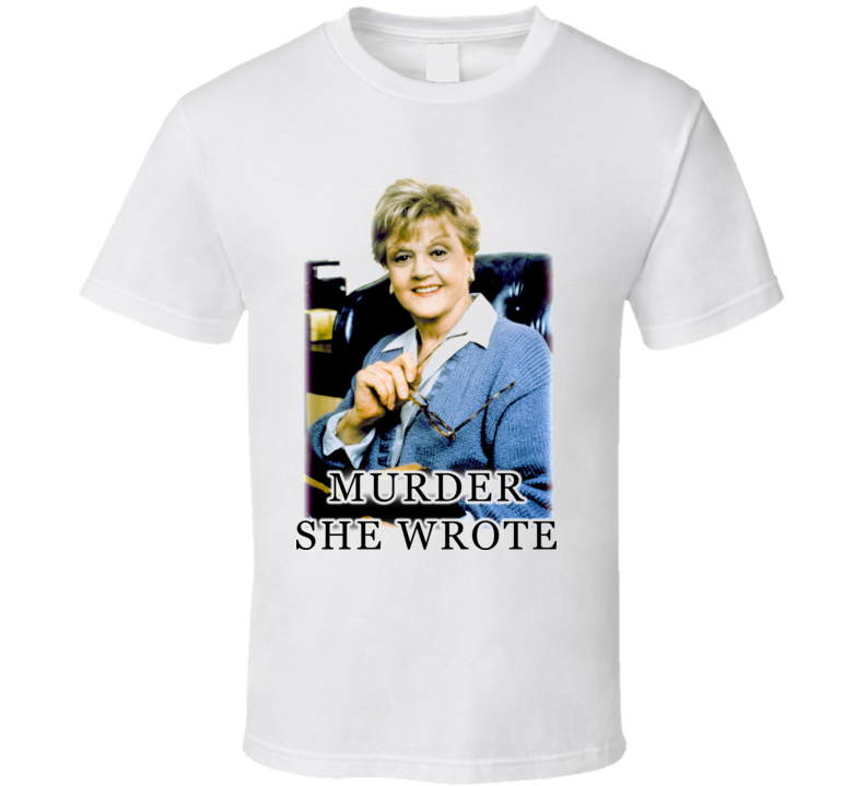 Murder She Wrote Murder Mystery TV Show T Shirt