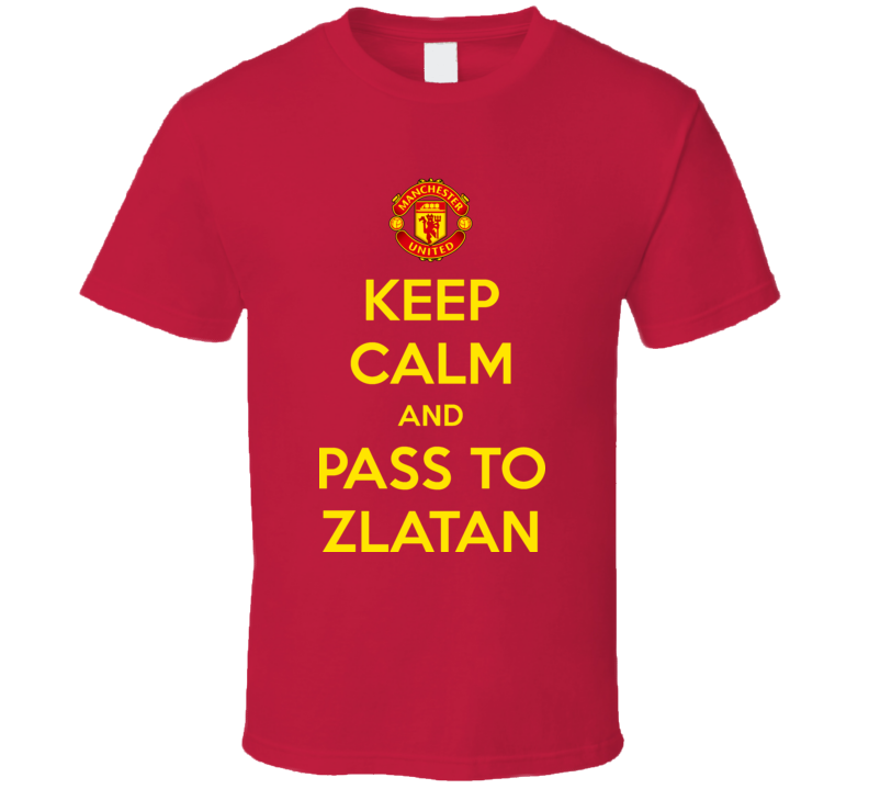 Keep Calm Pass To Zlatan Ibrahimovic Manchester United Premier League T Shirt